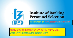 IBPS (Institute Of Banking Personnel Selection) Recruitment 2018